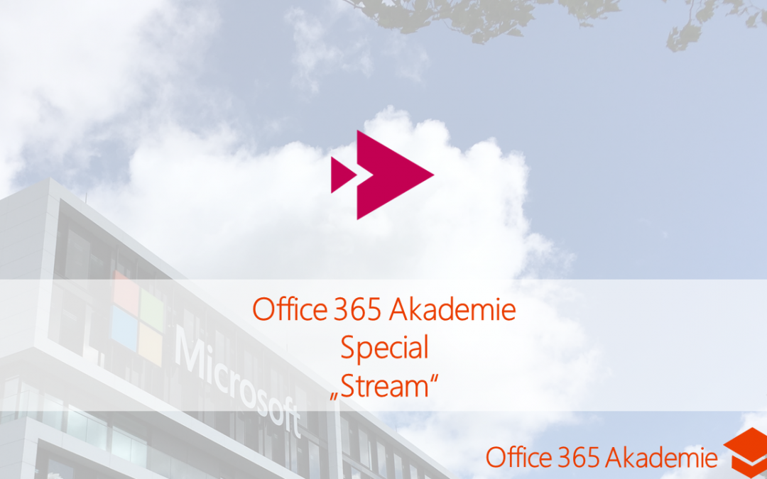 17-09 Stream Office 365 Akademie Special