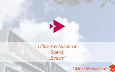 17-09 Stream Office 365 Akademie Special