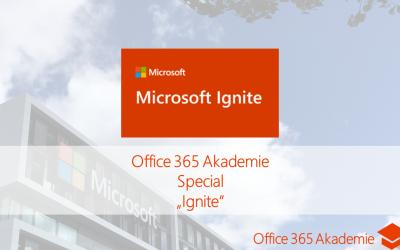 17-11 Ignite Office 365 Akademie Special