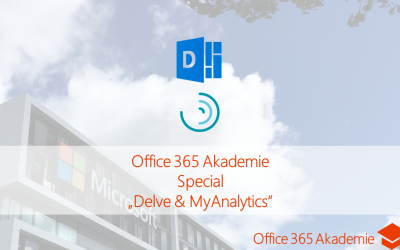 17-12 Delve & My Analytics Office 365 Akademie Special
