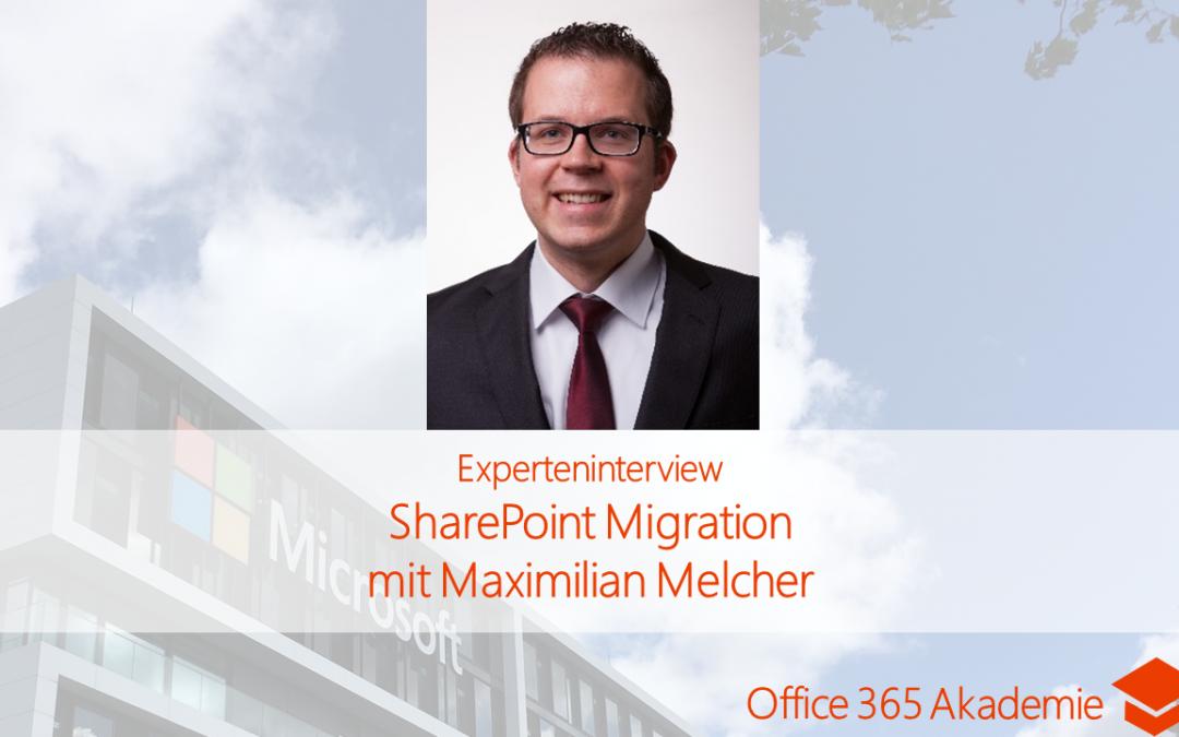 SharePoint Migration mit Maximilian Melcher