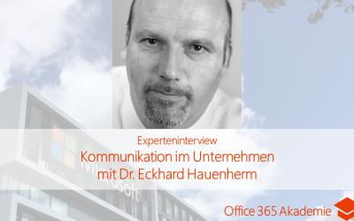 Effiziente Kommunikation im Unternehmen mit Dr. Eckhard Hauenherm