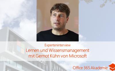 Lernen und Wissensmangement mit Gernot Kühn von Microsoft