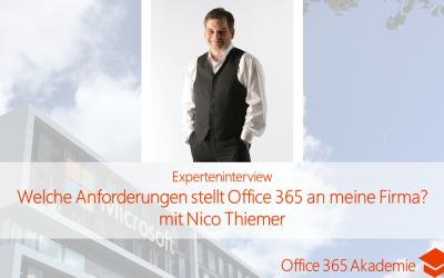 Welche Anforderungen stellt Office 365 an meine Firma von Nico Thiemer