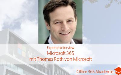 Microsoft 365 mit Thomas Roth von Microsoft
