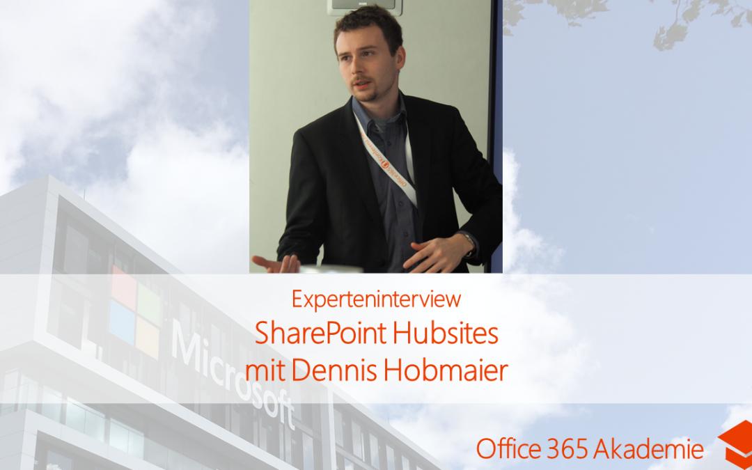 SharePoint Hubwebsites mit Dennis Hobmaier