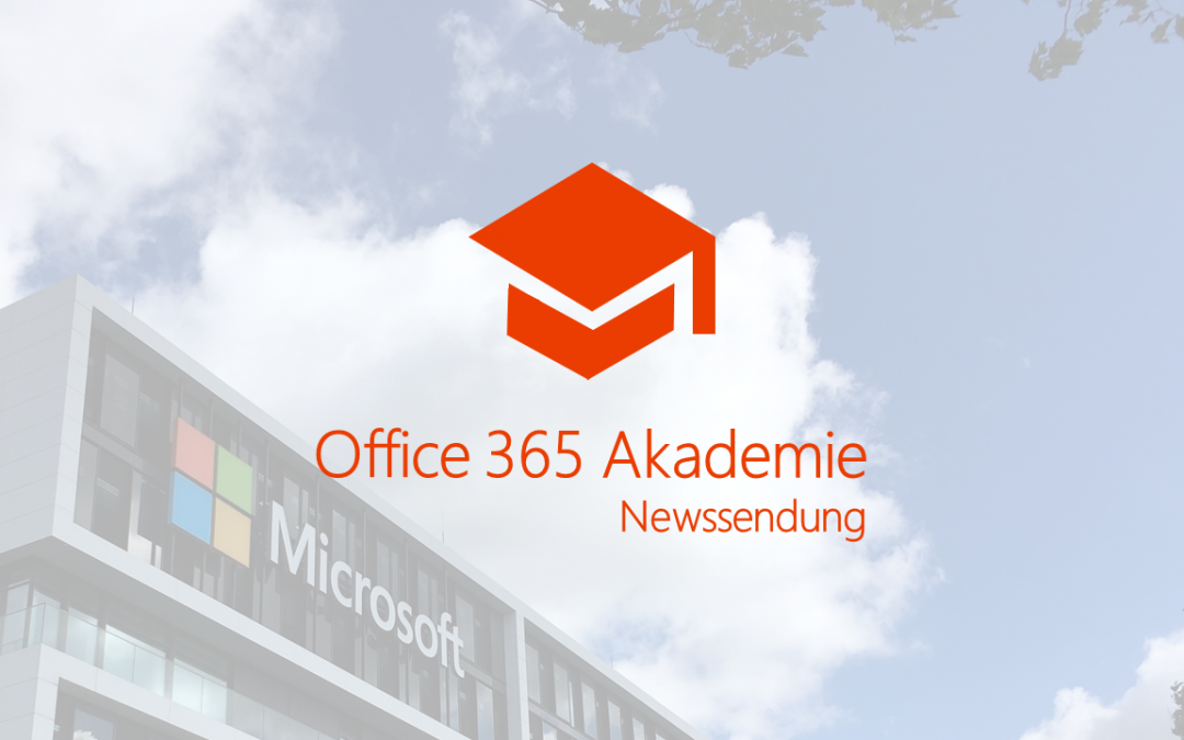 Office 365 Akademie News – Mrz 18
