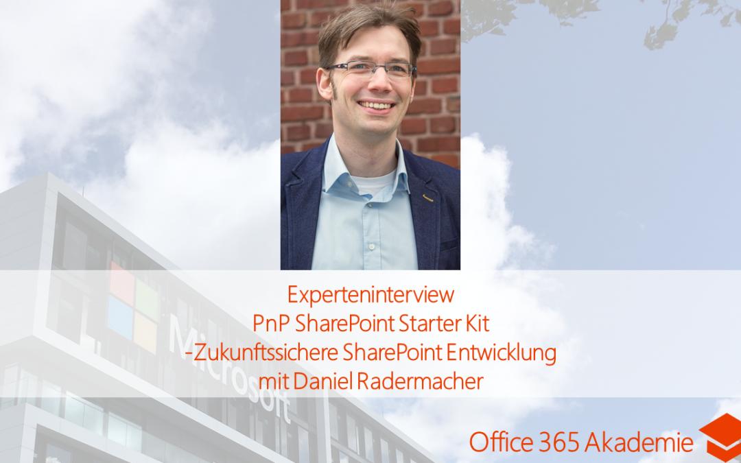 Zukunftssichere SharePoint Entwicklung – PnP SharePoint Starter Kit mit Daniel Radermacher