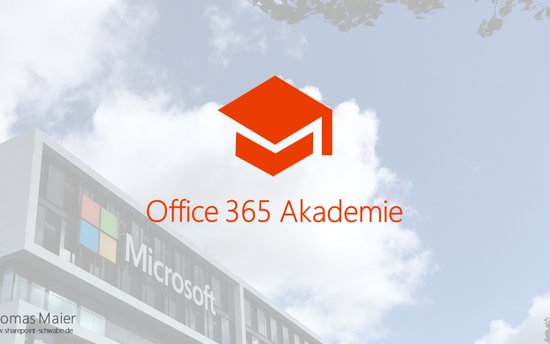Office 365 Akademie News – Jul 18