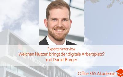 Welchen Nutzen bringt der digitale Arbeitsplatz? mit Daniel Burger