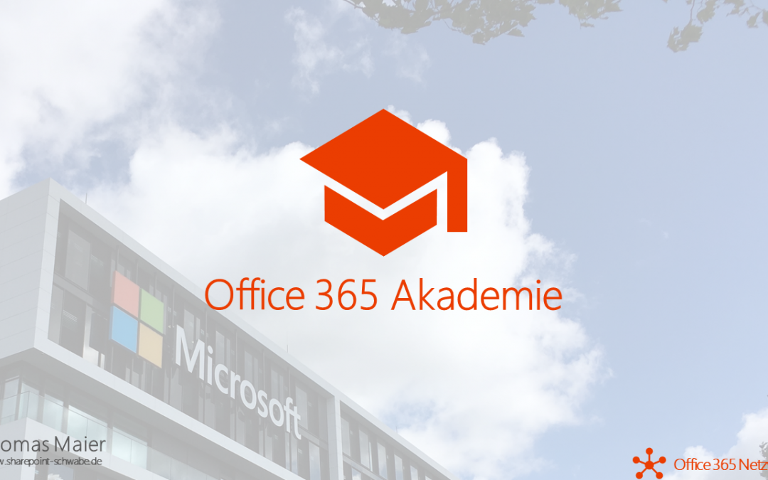 Office 365 Akademie News – Nov 18