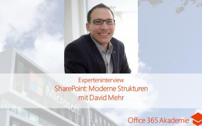 SharePoint: Moderne Strukturen – Experteninterview mit David Mehr