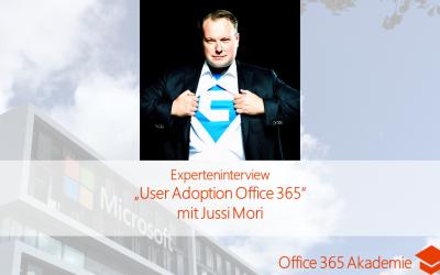 """Experteninterview """"User Adoption Office 365″ mit Jussi Mori"""