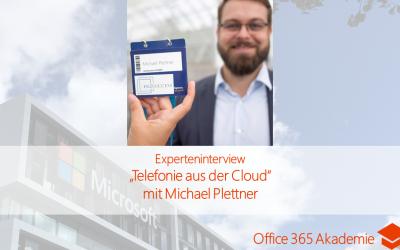 """Experteninterview """"Telefonie aus der Cloud"""" mit Michael Plettner"""
