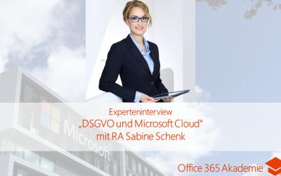 """Experteninterview """"DSGVO und Microsoft Cloud"""" mit RA Sabine Schenk"""