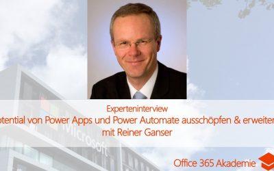 """Experteninterview mit Reiner Ganser: """"Potential von Power Apps und Power Automate ausschöpfen und erweitern"""""""