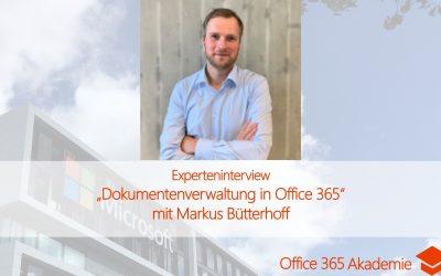 Experteninterview mit Markus Bütterhoff: Dokumentenverwaltung in Office 365