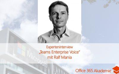 Experteninterview mit Ralf Mania: Teams Enterprise Voice