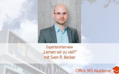 Experteninterview mit Sven R. Becker: Lernen wir zu viel?