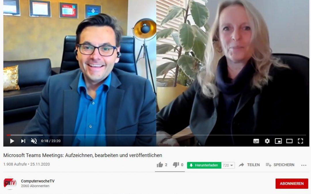 Thomas Maier im Interview bei Computerwoche TV: Microsoft Teams Meetings – aufzeichnen, bearbeiten und veröffentlichen