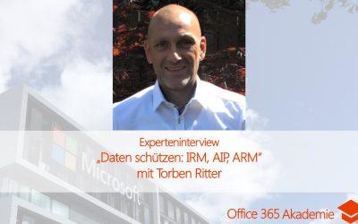 Experteninterview mit Torben Ritter: Daten schützen: IRM, AIP, ARM