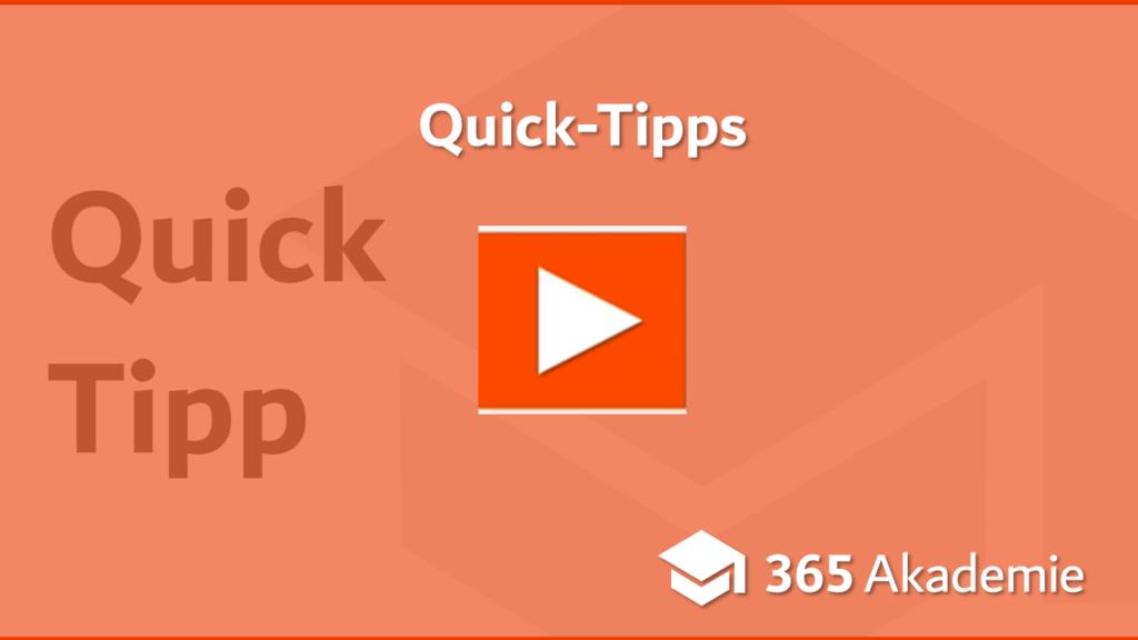 Quick Tipps