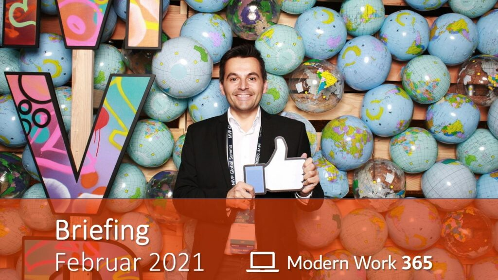 """Thomas Maier zeigt einen Daumen nach oben. Bild zeigt den Text """"Briefing Februar 2021"""" und das Logo des Modern Work 365 Teams (Laptop)."""