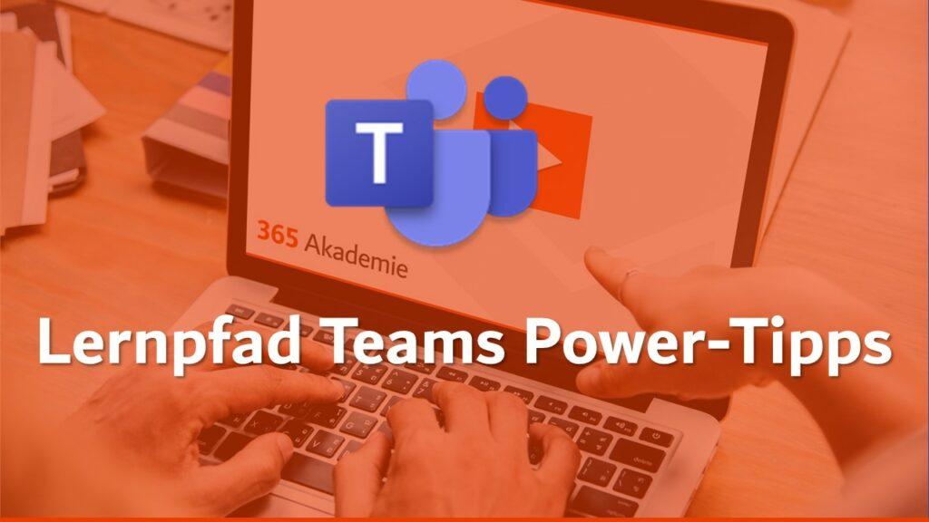 Beitragsbild Teams Power-Tipps, Teams Logo und Logo der 365 Akademie