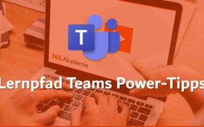 Lernpfad Teams Power-Tipps