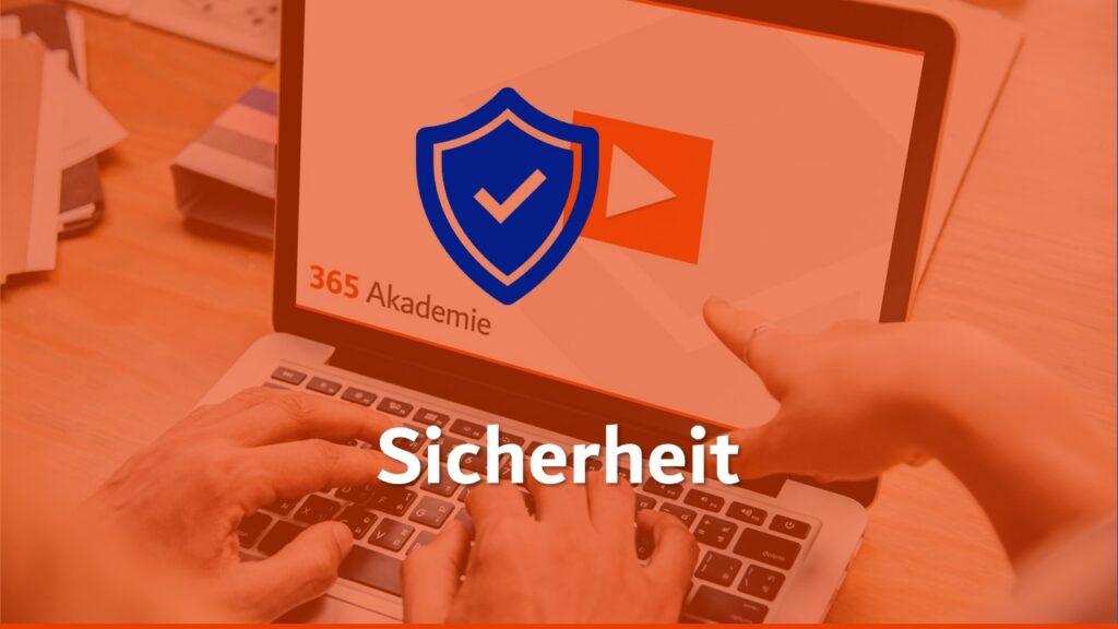 Logo der 365 Akademie auf einem Laptop mit dem Sicherheitslogo
