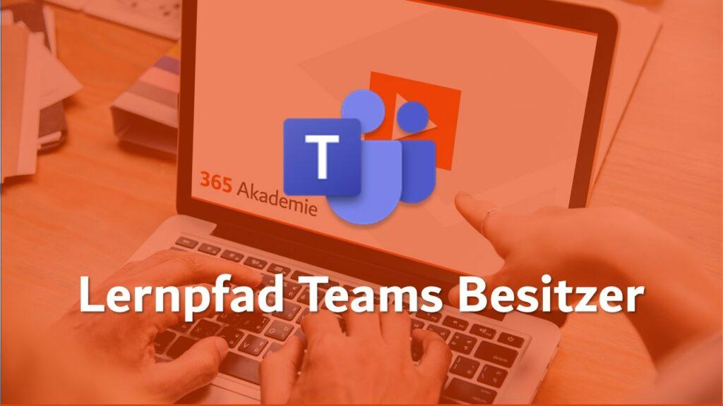 Blog Beitragsbild Teams Besitzer; Teams Logo und Logo der 365 Akademie