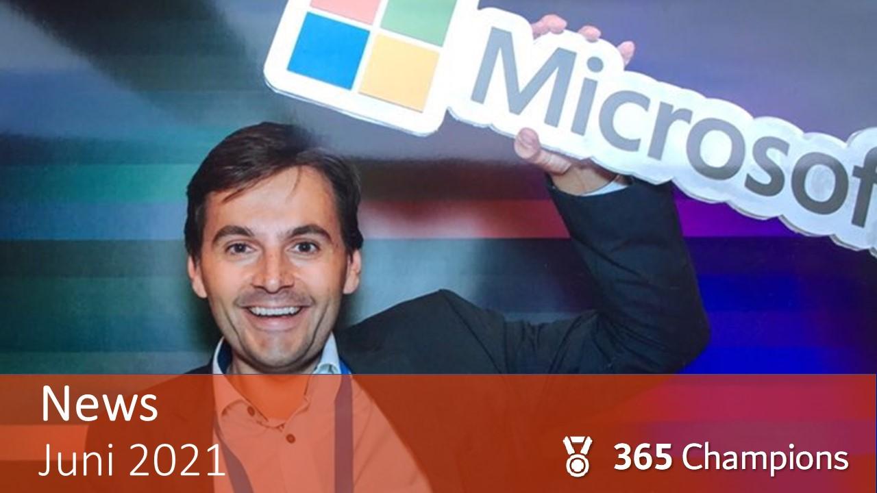 """Thomas Maier hebt den Schriftzug und das Logo von Microsoft nach oben. Bild zeigt den Text """"News Juni 2021"""" und das Logo des 365 Champions Teams."""