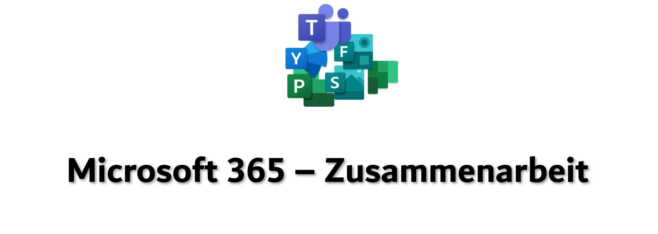 Microsoft 365 – Zusammenarbeit Logos, Teams, SharePoint, Yammer, Forms, Planner