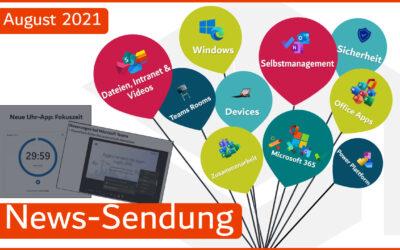 📣 Microsoft 365 – Neuigkeiten August 2021