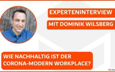 Experteninterview Dominik Wilsberg: Wie nachhaltig ist der Corona-Modern Workplace?