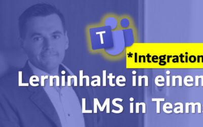 Lerninhalte integriert in ein Learning-Management-System (LMS) in Teams