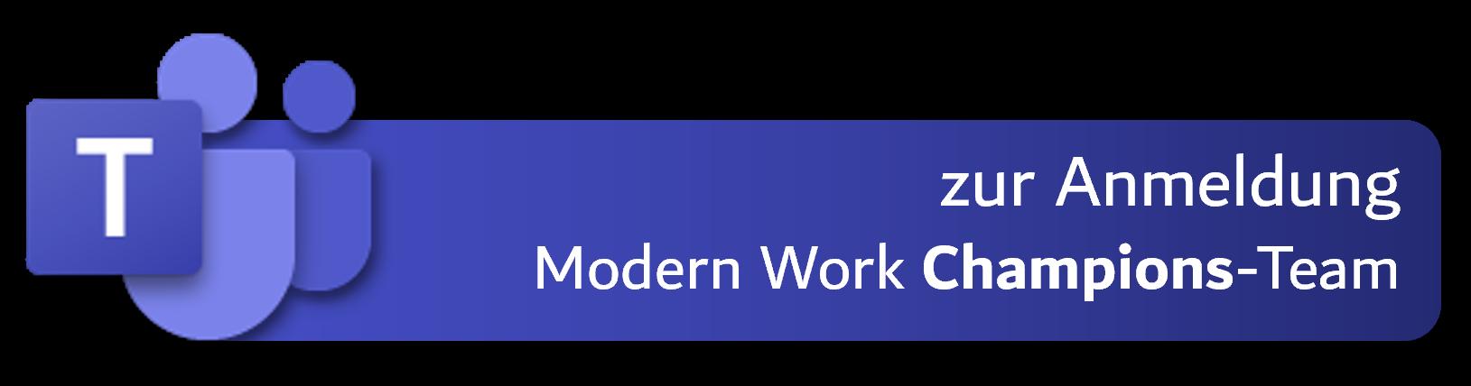 Button zur Anmeldung Modern Work Champions-Team