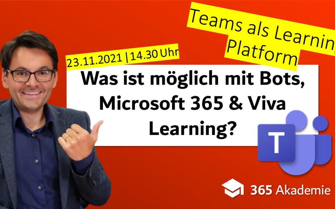 Teams als Learning Platform – was ist möglich mit Bots, Microsoft 365 und Viva Learning?