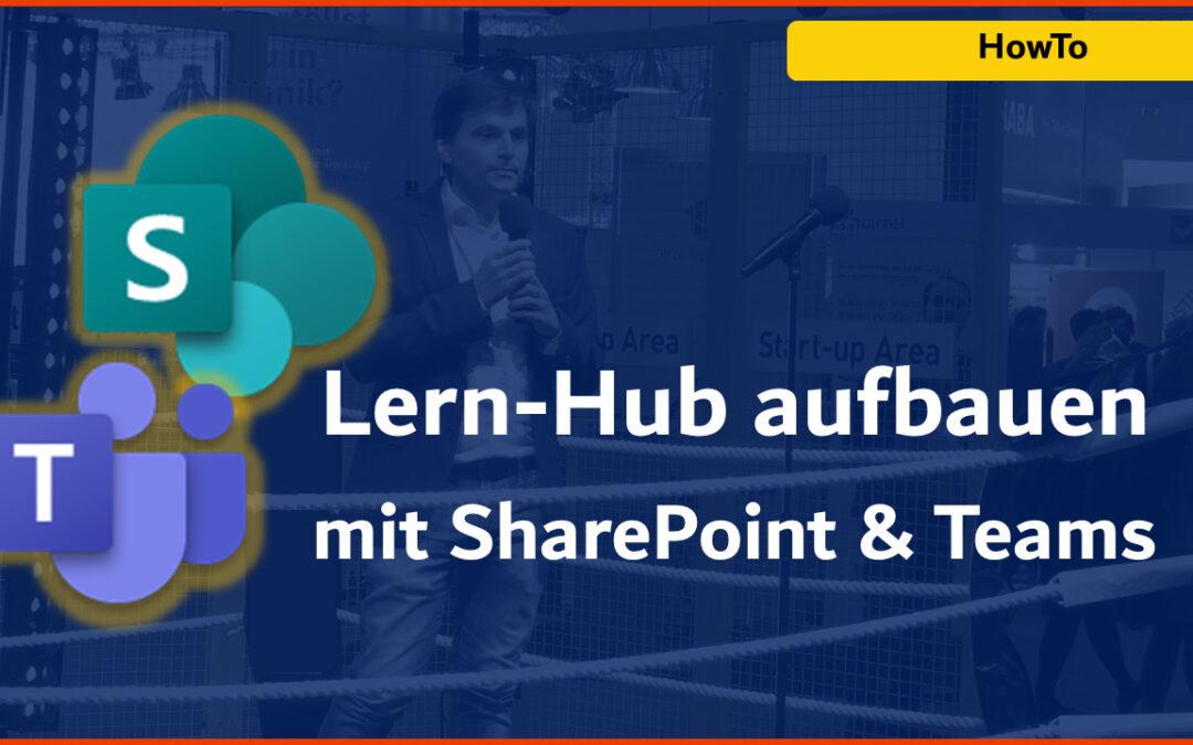 Lern-Hub aufbauen mit SharePoint & Teams