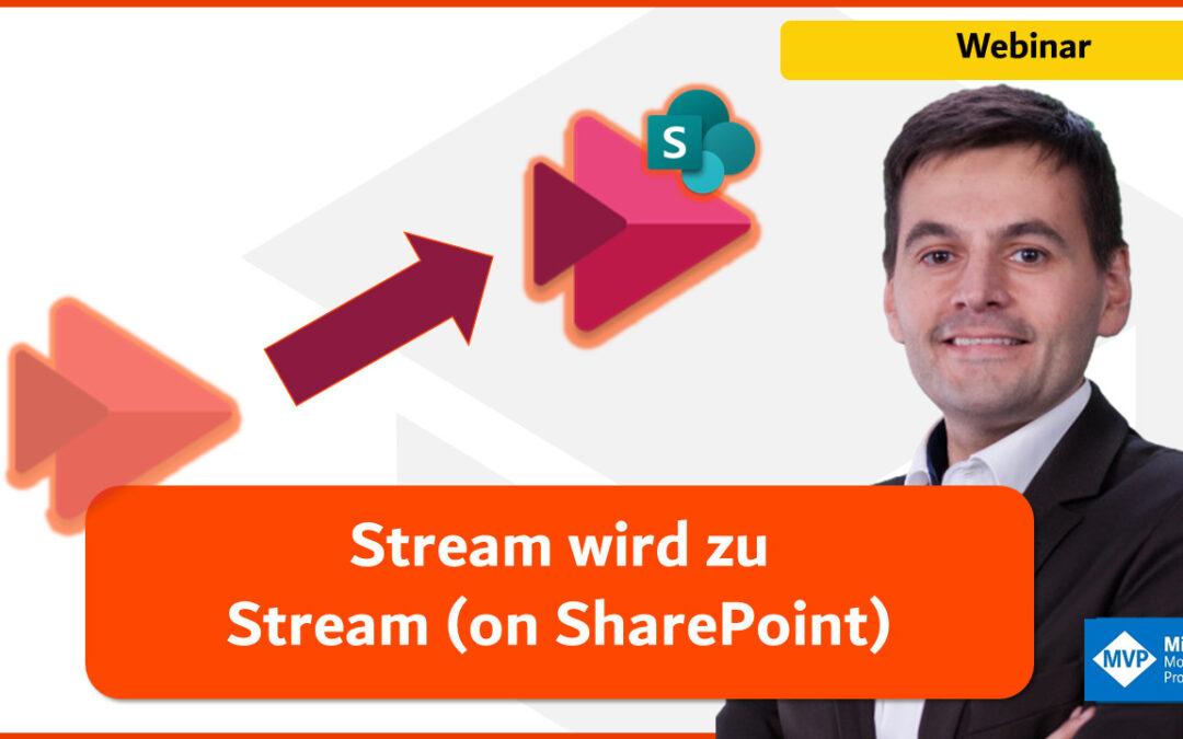 Stream wird zu Stream (on SharePoint)