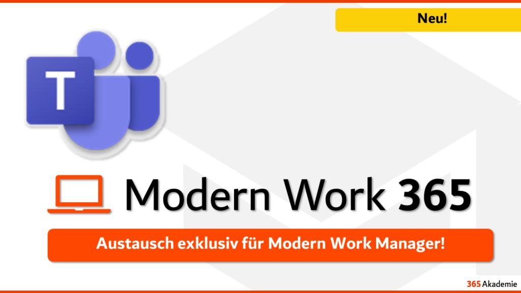 Modern Work 365 Austausch exklusiv für Modern Work Manager