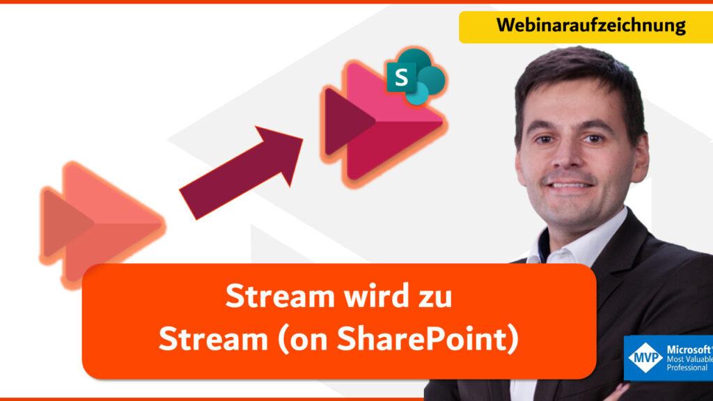Stream wird zu Stream on SharePoint